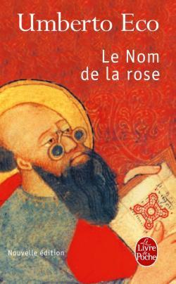 Le Nom de la rose / Umberto Eco | Eco, Umberto (1932-2016). Auteur
