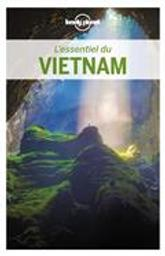 L' essentiel du Vietnam : pour découvrir le meilleur du Vietnam : 2019 / édition écrite par Iain Stewart, Brett Atkinson, Anna Kaminski et al. |